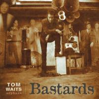 Tom Waits 'Brawlers,' 'Bawlers' and 'Bastards' To Be Released On Vinyl For Record Store Day 2018